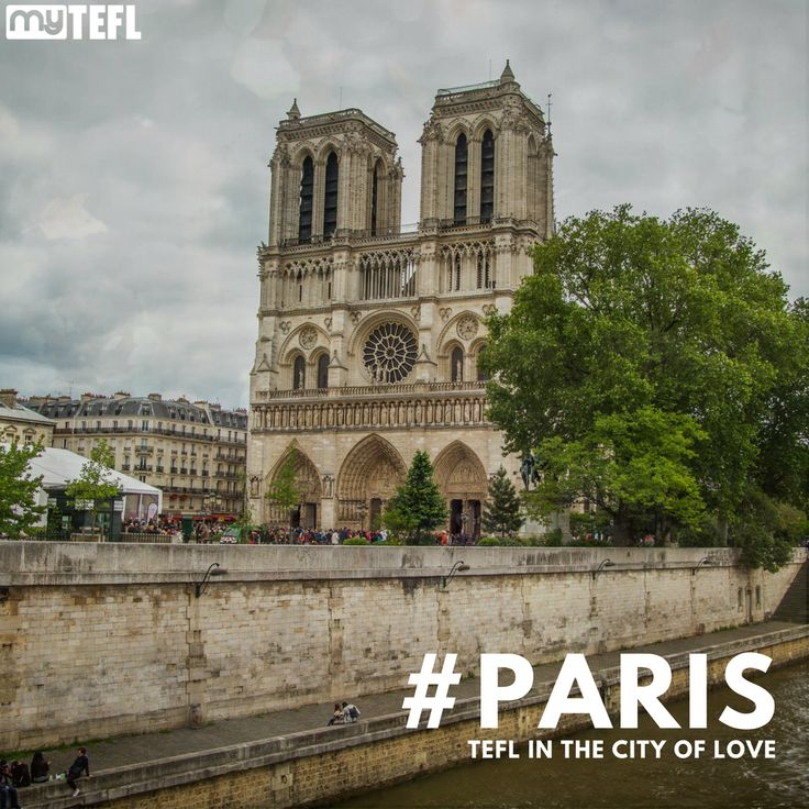 Romantic #Paris is just one of the great cities on the menu for #TEFL teachers heading to #Europe #TEFL #TESOL #EFLteachers #Europe #Travel #Backpackers #getpaidtotravel #travelers #westernEurope #makeadifference #wherewillyougo #France #Pari #Notredame #theeiffeltower #baguettes