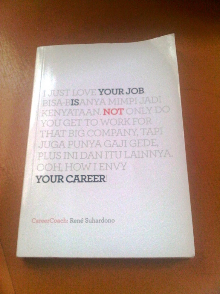 your job is not my career by Rene Suhardono