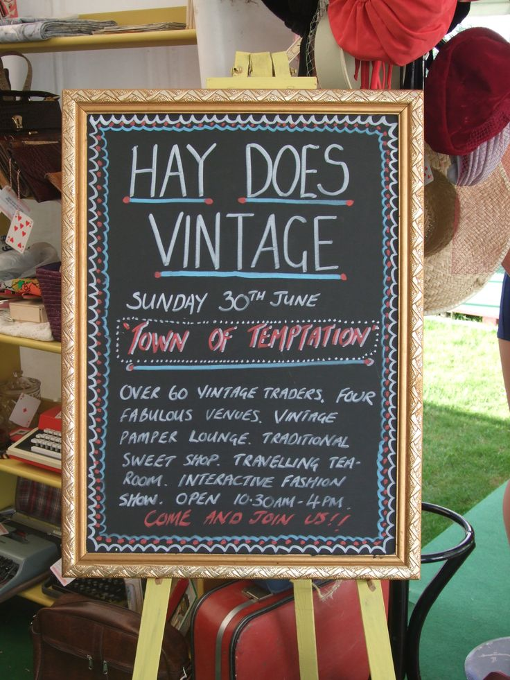 Our infamous chalkboards....  Hay Does Vintage, Hay-on-Wye