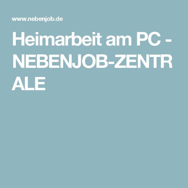 Heimarbeit am PC - NEBENJOB-ZENTRALE