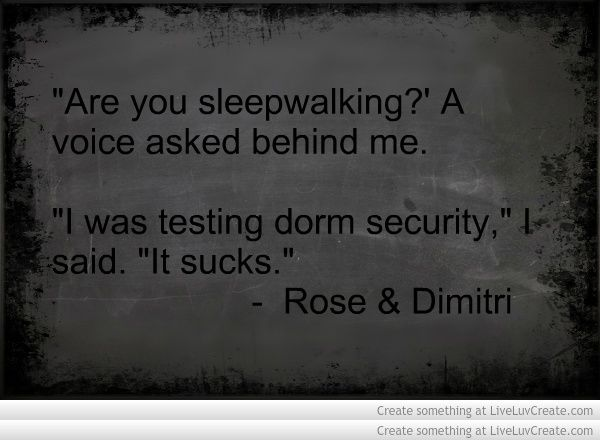 Vampire Academy Quotes | Rose  Dimitri
