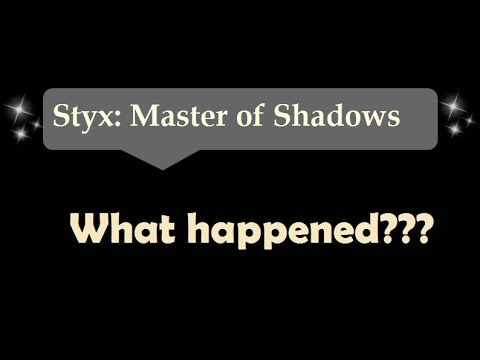 [44sec]What happened??? - Styx: Master Of Shadows
