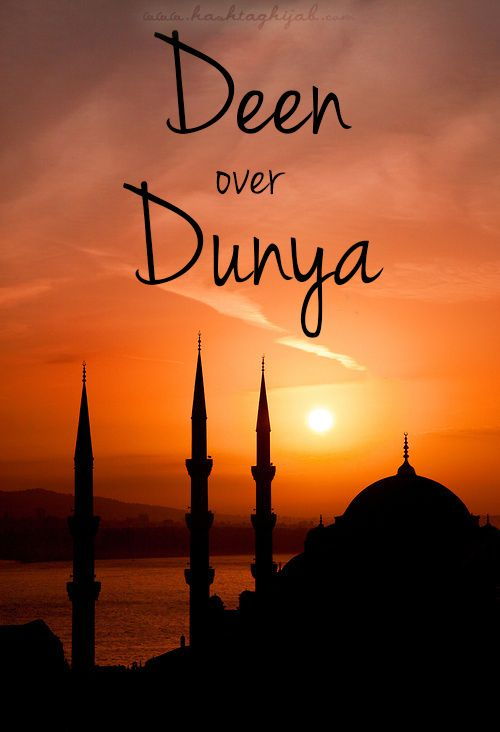 "Islamic Daily: Deen Over Dunya | Hashtag Hijab © www.hashtaghijab.com ""Religion over world."""