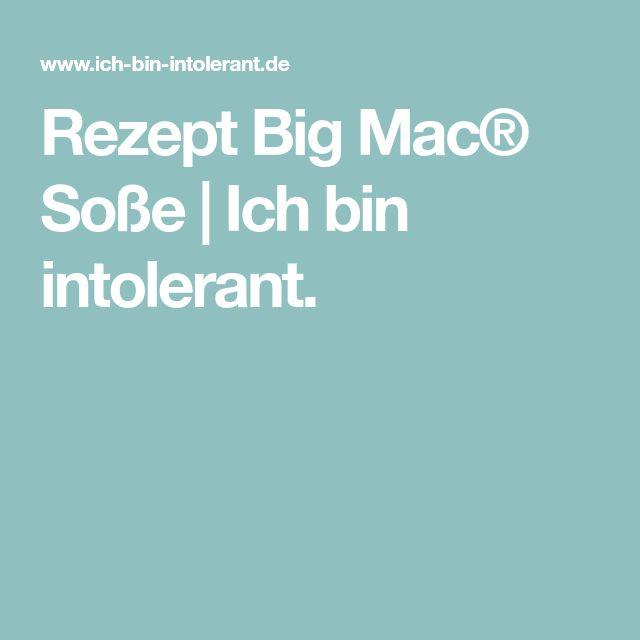 Rezept Big Mac® Soße   Ich bin intolerant.