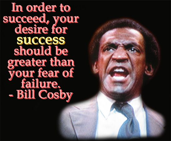 Bill Cosby Success Quote