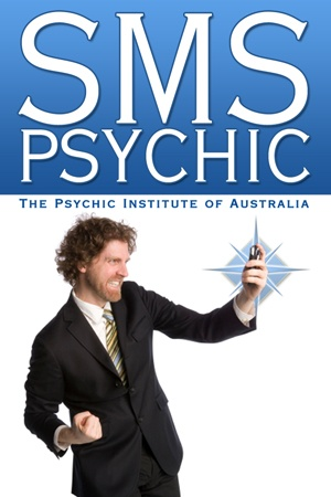 SMS PSYCHIC- Text Message Psychic Readings from The Psychic Institute of Australia