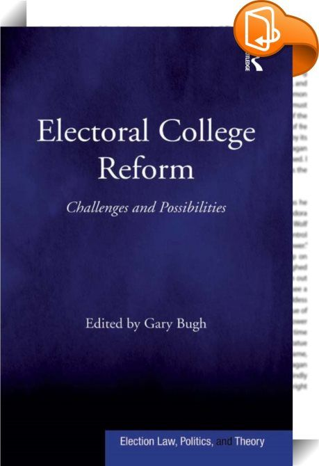 electoral college reform research paper Significance of the electoral college: an annotated bibliography for the electoral college in my research paper electoral college reform.