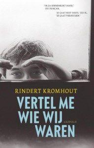 Boek 2/53: https://boekenverhalen.wordpress.com/2015/01/18/vertel-me-wie-wij-waren/