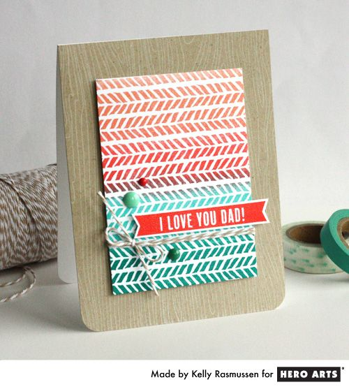 Dad deserves the best and that includes a handmade card for Father's Day