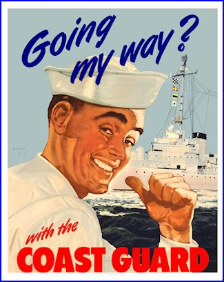 """Going My Way?"" ~ WWII era US Coast Gaurd recruiting poster.  Coast Guard Heroes!"