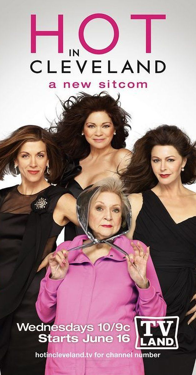 Created by Suzanne Martin.  With Valerie Bertinelli, Jane Leeves, Wendie Malick, Betty White. Three 40-something best friends from Los Angeles are flying to Paris when their plane makes an emergency landing in Cleveland. Realizing that all the norms from Los Angeles don't apply anymore, they decide to celebrate a city that values real women and stay where they're still considered hot.