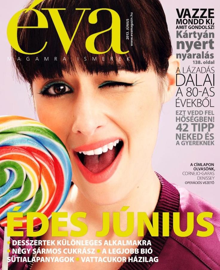 Éva Magazine, June 2013. Published in Hungary, evamagazin.hu