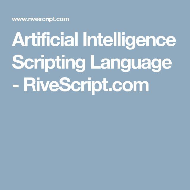 Artificial Intelligence Scripting Language - RiveScript.com