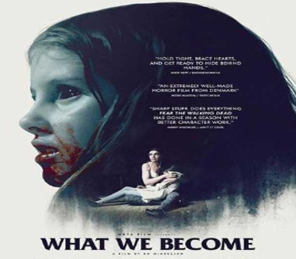 Film What We Become 2016