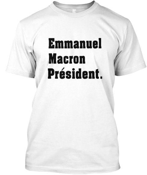 Je Vote Emmanuel Macron France Shirt White T-Shirt Front