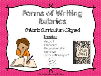 Forms of Writing Rubrics Package (Ontario Curriculum Aligned) - information report, narrative, story, short story, letter, persuasive letter, recount, procedure, procedural, english, language arts, education, primary, junior, assessment, grade, school