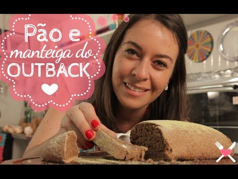 Como fazer pão e manteiga do Outback - Receita de Pão Australiano e manteiga do Outback - YouTube