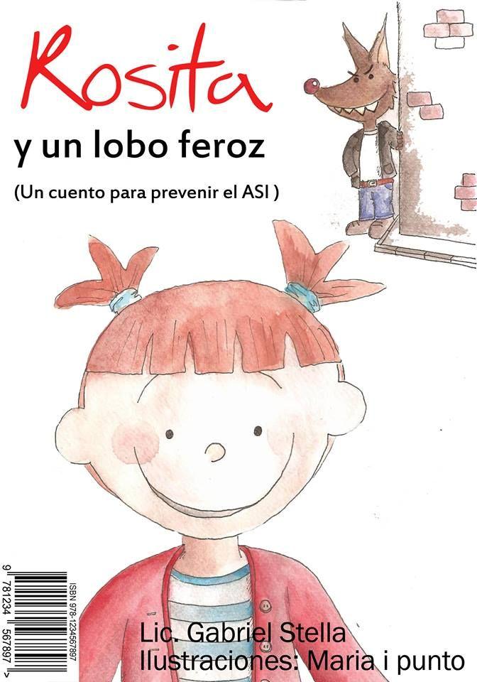 Para prevenir el ASI (abuso sexual infantil) descargate http://www.rositayunloboferoz.com/