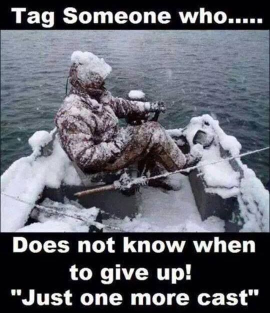 "Tag someone who does not know when to give up! ""Just one more cast"" #YYC"