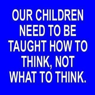 teaching children: Thoughts, Inspiration, Quotes, Critical Thinking, Truths, Children, Living, Book Jackets, Kid