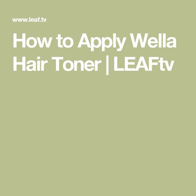 How to Apply Wella Hair Toner | LEAFtv