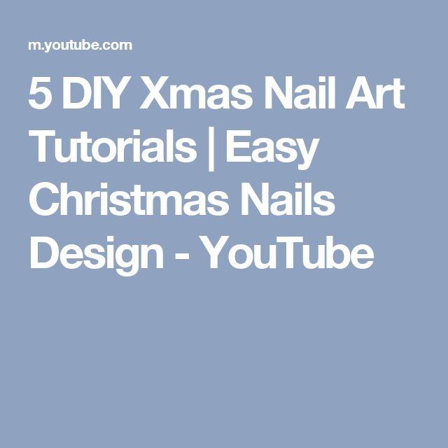 5 DIY Xmas Nail Art Tutorials   Easy Christmas Nails Design - YouTube