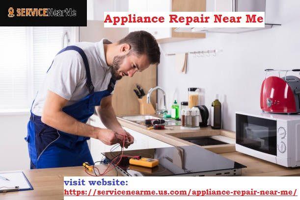 Appliance Repair Near Me Appliance Repair Appliance Repair Service Refrigerator Repair