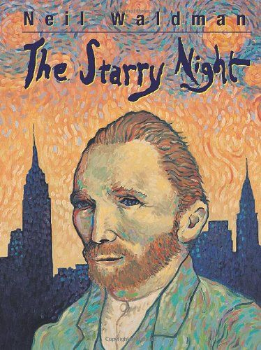 The Starry Night by Neil Waldman.: Boys Imagination, Starry Night, Vincent Vans Gogh, Boys Meeting, Central Parks, Neil Waldman, New York, Boyd Mills, Pictures Book