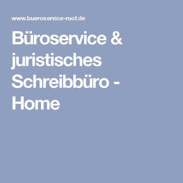 Büroservice & juristisches Schreibbüro - Home