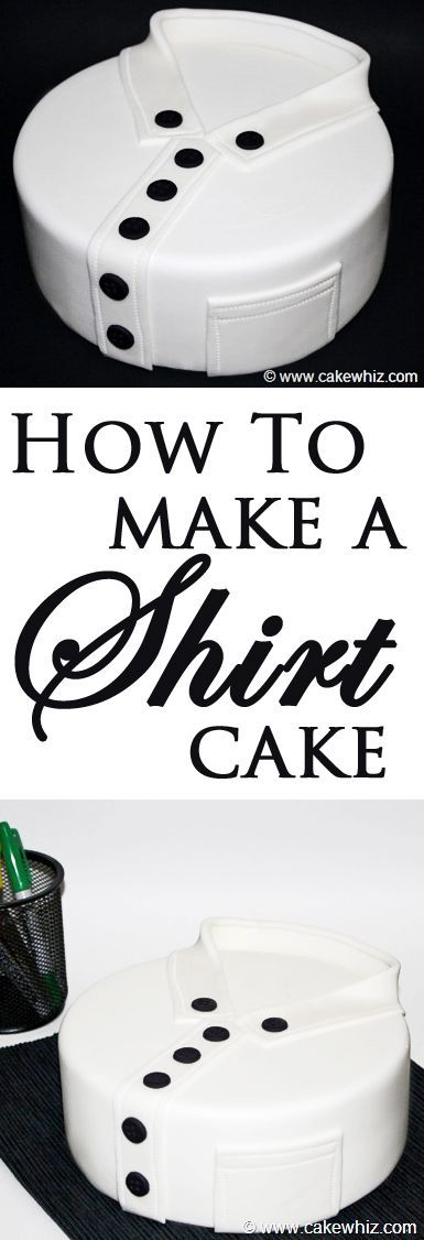 Learn to make this SHIRT CAKE, using my step-by-step instructions. Great for Father's day or guys birthdays! From cakewhiz.com