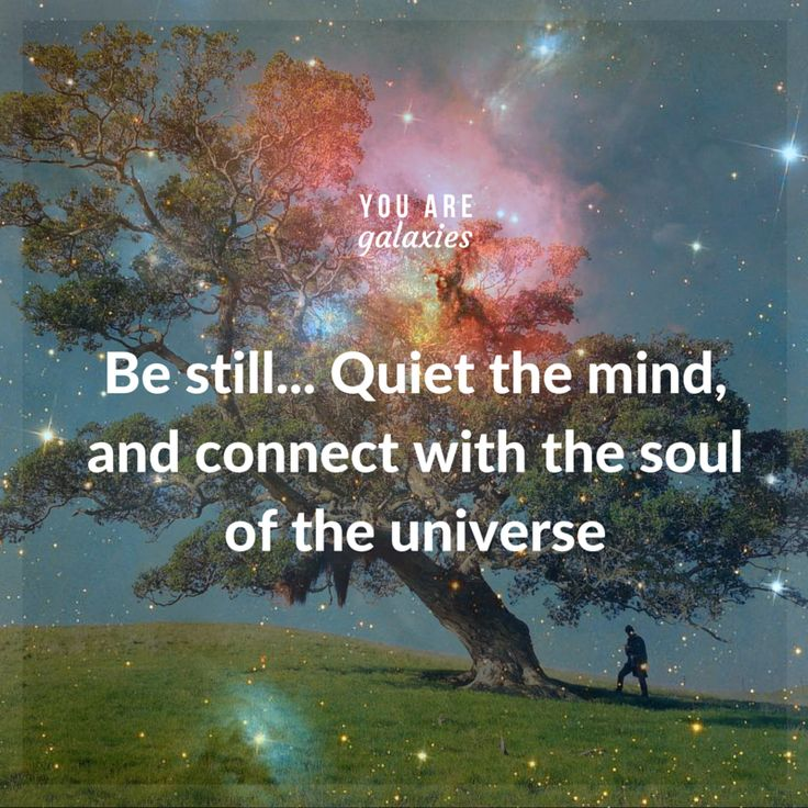 Be still... Quiet the mind, and connect with the soul of the universe. @youaregalaxies #youaregalaxies #soul