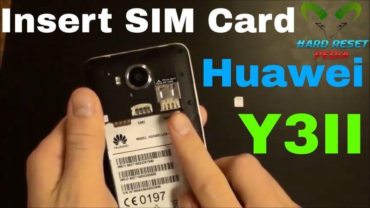Huawei y3ii insert the sim card httpsyoutube