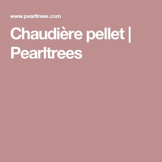 Chaudière pellet | Pearltrees