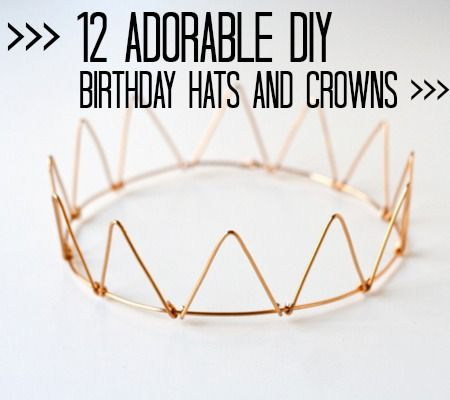 diy birthday hats & crowns...