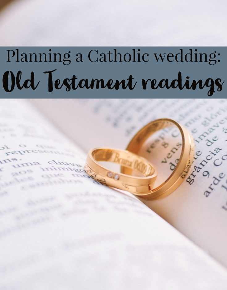 There Are 9 Options From The Old Testament For A Catholic Wedding Ceremony Talk To Your Future Spouse About Which One Is Most Meaningful You Both