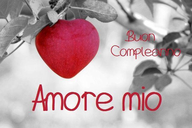 Auguri Di Buon Compleanno Amore Mio Comply Valentines Day