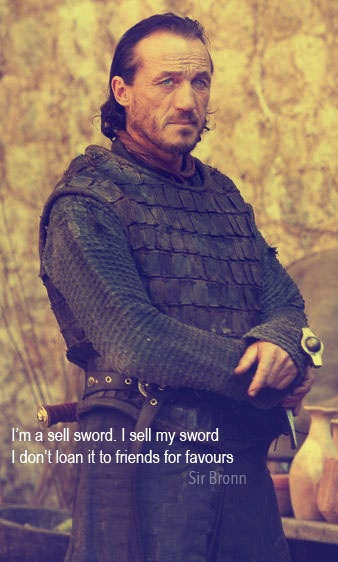 Bronn the Badass of the Blackwater...
