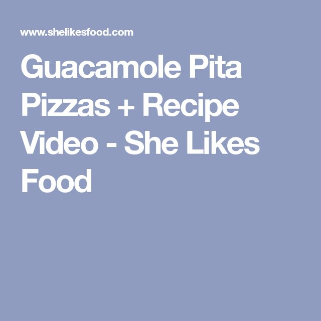 Guacamole Pita Pizzas + Recipe Video - She Likes Food