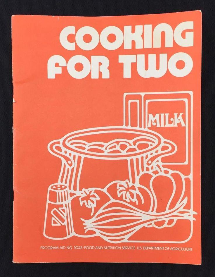 Vtg 1970s Cooking For Two U.S. Government Cookbook USDA Family Feeding Program