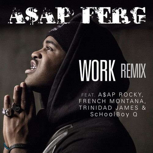 """Here we have the official remix to A$AP Ferg's track, """"Work.""""  Featuring the likes of A$AP Rocky, French, Trinidad James, and Q, you know the track is fire,  Be on the look out for the official video to the remix coming real soon.    http://www.yshtmusic.com/music/2013/5/asap-ferg-work-remix-ft-asap-rocky-french-montana-trinidad-james-and-schoolboy-q"""