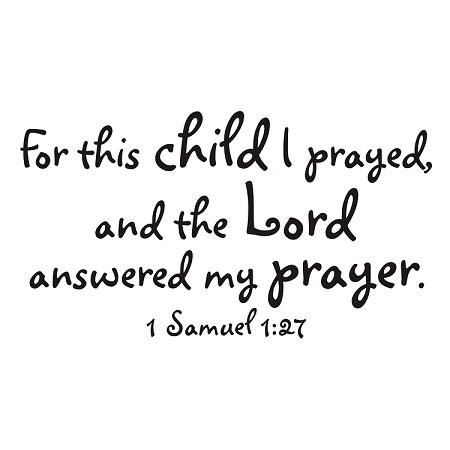Great verse!127, Samuel 1 27, Quote, Praying, Children, Baby, Bible Verse, Babies Rooms, Answered Prayer