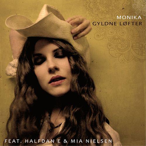 Monika feat. Halfdan E | Gyldne Løfter