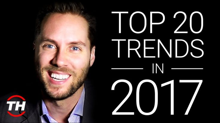 Top 20 Trends in 2017  Trend Report - Futurist Keynote Speaker Jeremy Gutsche  Trend Hunter.com