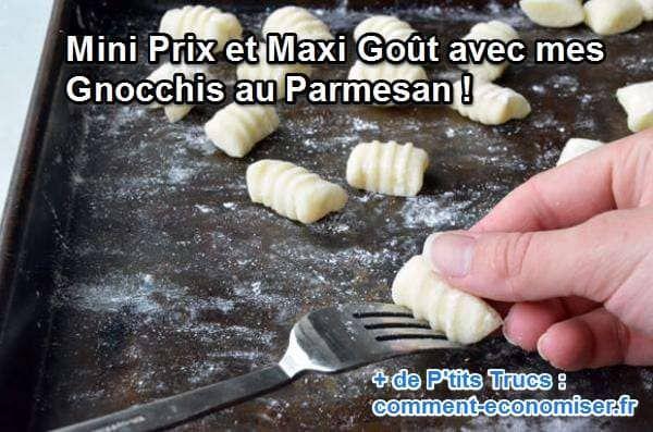 Mini Prix et Maxi Goût avec mes Gnocchis au Parmesan !