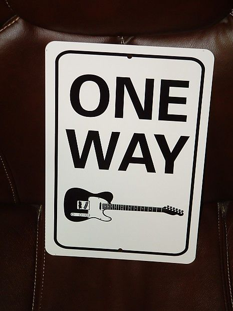 "Guitar Player (tele) ONE WAY aluminum sign 8""x12"""