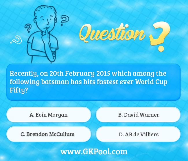 #CurrentAffairs #Quiz: Recently, on 20th February 2015 which among the following batsman has hits fastest ever World Cup Fifty?