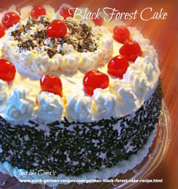 Easiest German Black Forest Cherry Cake ever http://www.quick-german-recipes.com/german-black-forest-cake-recipe.html