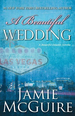 A Beautiful Wedding | Jamie McGuire | Beautiful #2.5 | Dec 2013 | https://www.goodreads.com/book/show/18528454-a-beautiful-wedding | #romance #newadult