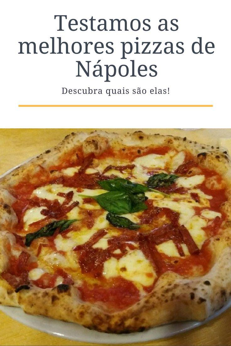 Quais são as melhores pizzarias de Nápoles, na Itália? Nós temos a resposta que todos os amantes de pizzas querem saber!
