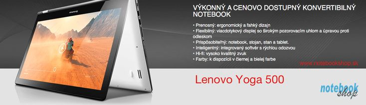 Lenovo IdeaPad Yoga 500 - Notebook a tablet s Windows 8 v jednom v dostupnej cene.